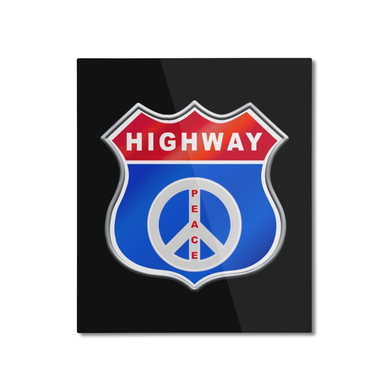 Highway To Peace Shirts Hoodies Buttons n More Home Mounted Aluminum Print by Leading Artist Shop