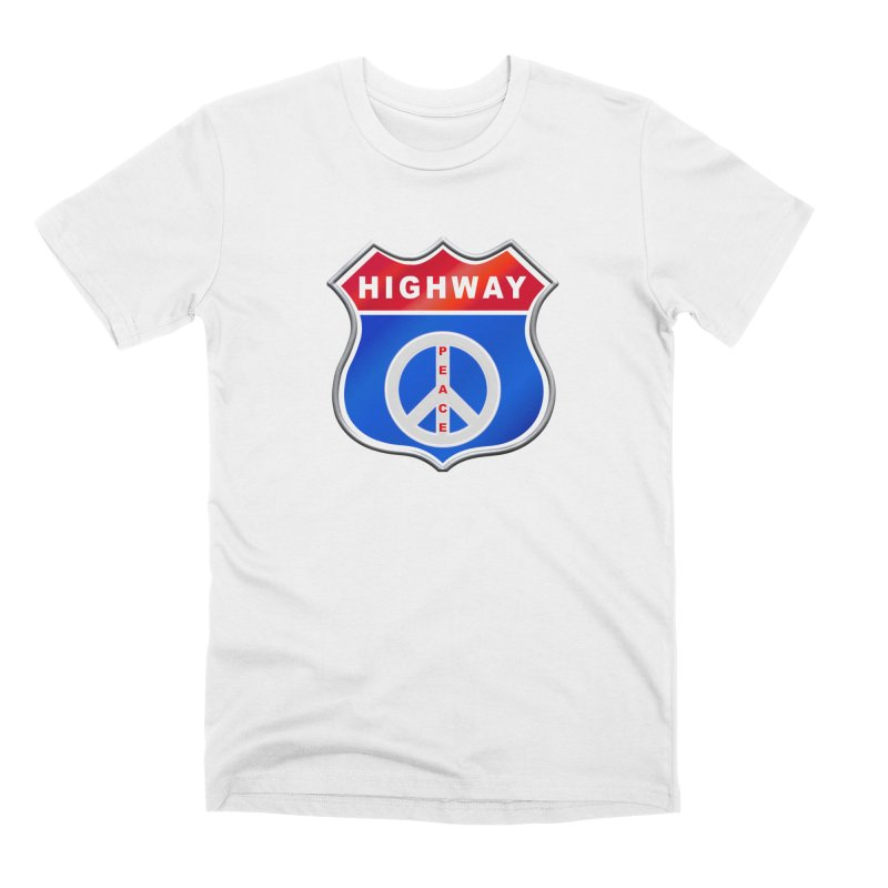 Highway To Peace Shirts Hoodies Buttons n More Men's Premium T-Shirt by Leading Artist Shop