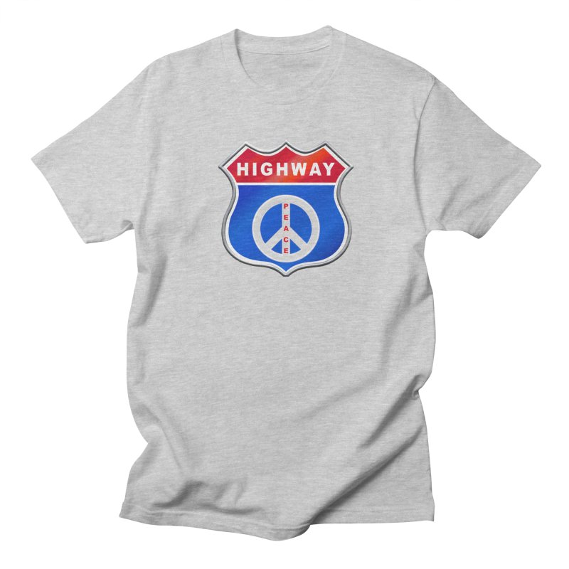Highway To Peace Shirts Hoodies Buttons n More Women's Regular Unisex T-Shirt by Leading Artist Shop