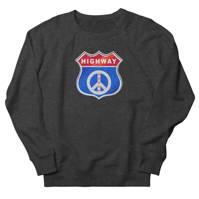 Highway To Peace Shirts Hoodies Buttons n More Women's French Terry Sweatshirt by Leading Artist Shop