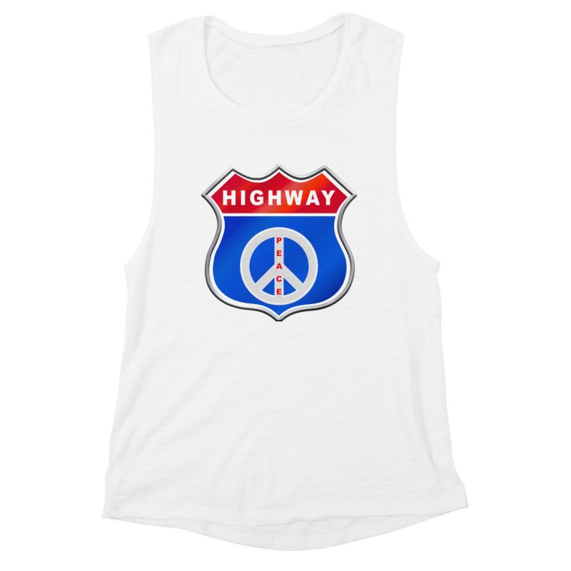Highway To Peace Shirts Hoodies Buttons n More Women's Muscle Tank by Leading Artist Shop