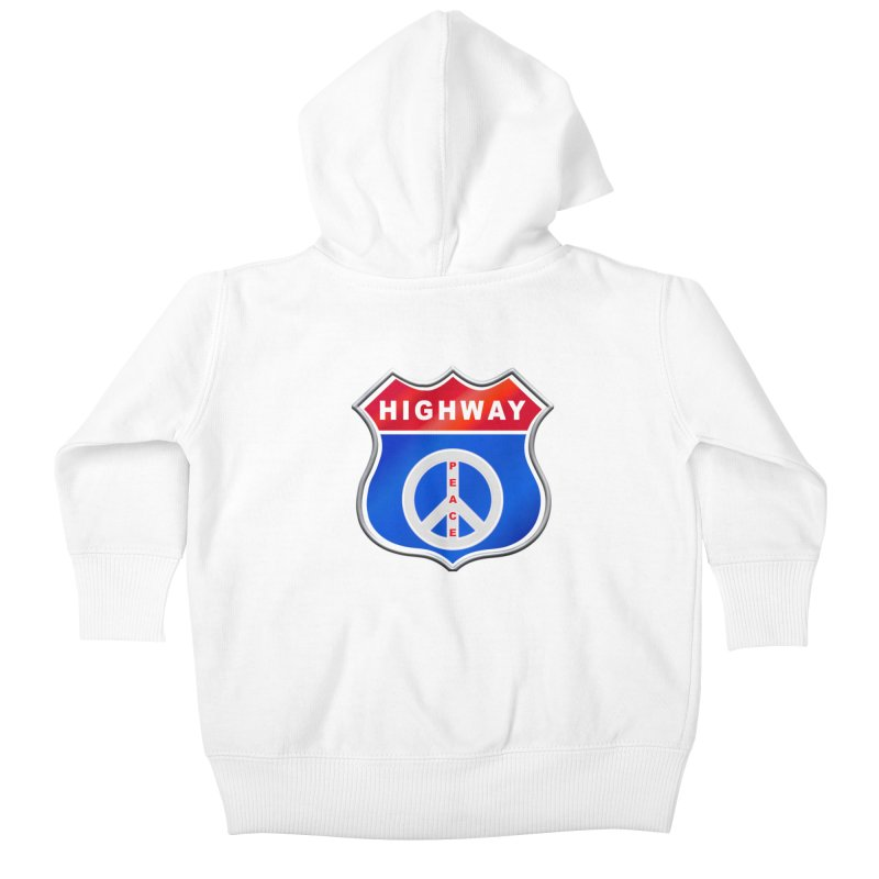 Highway To Peace Shirts Hoodies Buttons n More Kids Baby Zip-Up Hoody by Leading Artist Shop