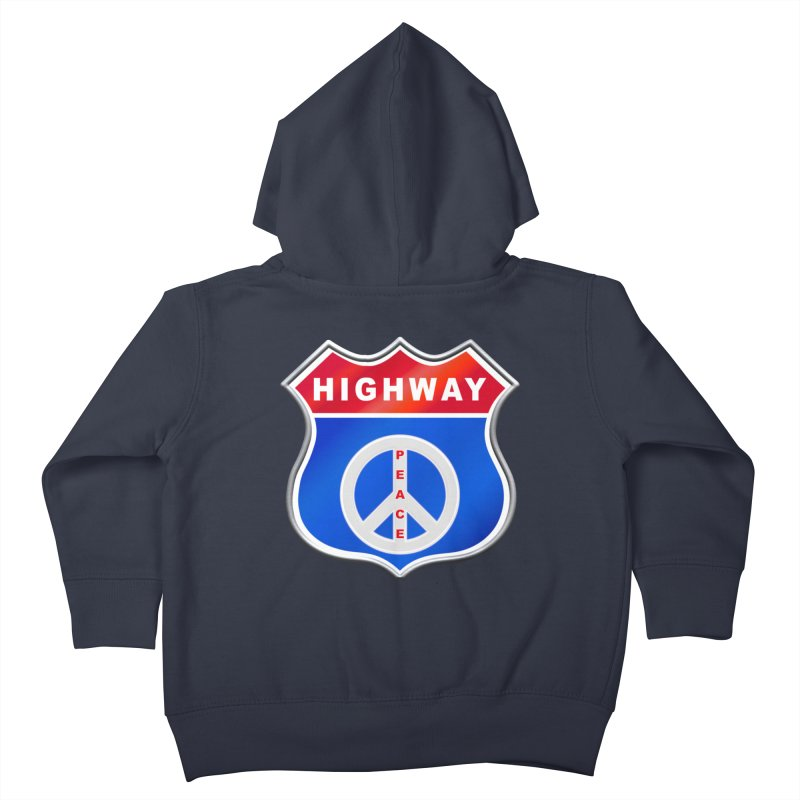 Highway To Peace Shirts Hoodies Buttons n More Kids Toddler Zip-Up Hoody by Leading Artist Shop