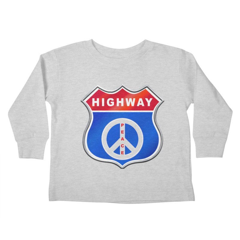 Highway To Peace Shirts Hoodies Buttons n More Kids Toddler Longsleeve T-Shirt by Leading Artist Shop
