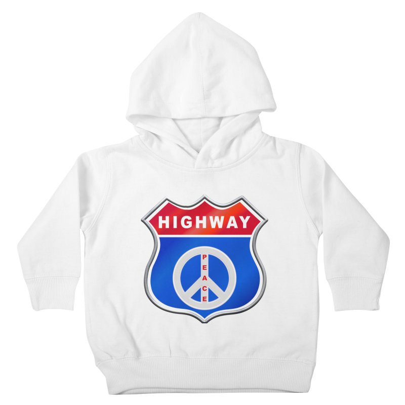 Highway To Peace Shirts Hoodies Buttons n More Kids Toddler Pullover Hoody by Leading Artist Shop