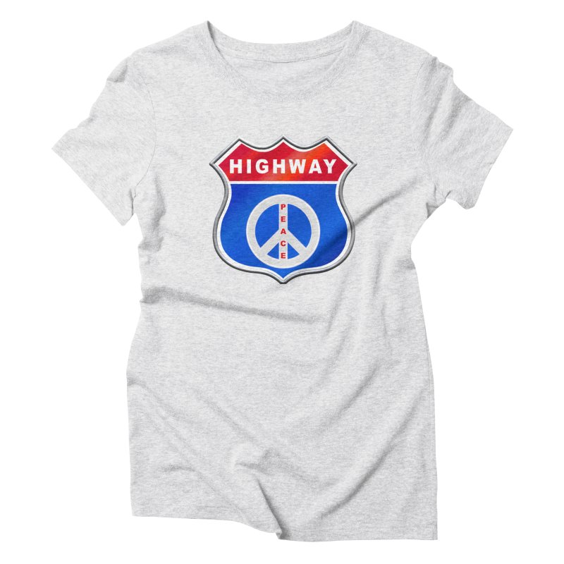 Highway To Peace Shirts Hoodies Buttons n More Women's Triblend T-Shirt by Leading Artist Shop