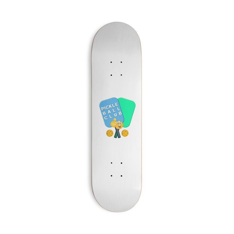 PickleBall Club Accessories Deck Only Skateboard by Leading Artist Shop