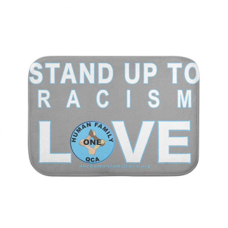 Stand Up To Racism - Love One Human Family Home Bath Mat by Leading Artist Shop