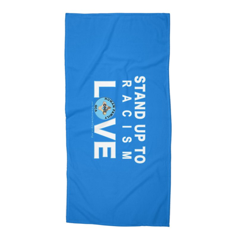 Stand Up To Racism - Love One Human Family Accessories Beach Towel by Leading Artist Shop