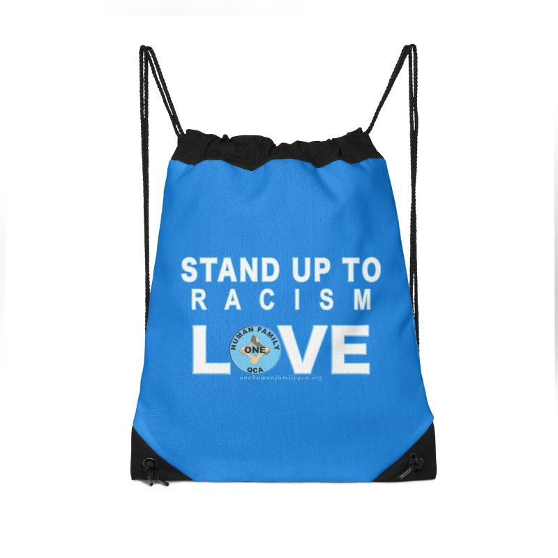 Stand Up To Racism - Love One Human Family Accessories Drawstring Bag Bag by Leading Artist Shop