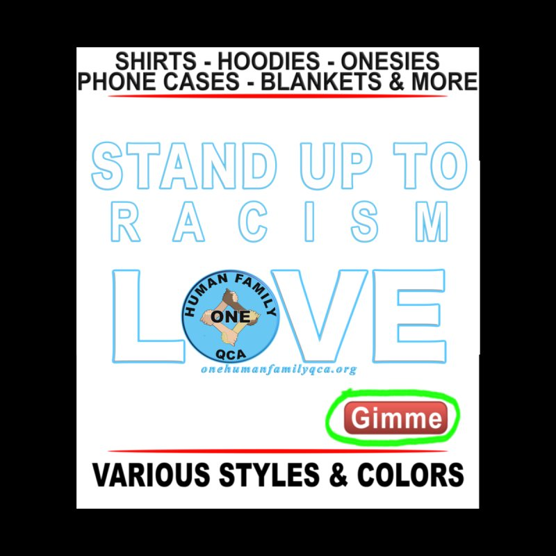 Stand Up To Racism - Love One Human Family Men's T-Shirt by Leading Artist Shop