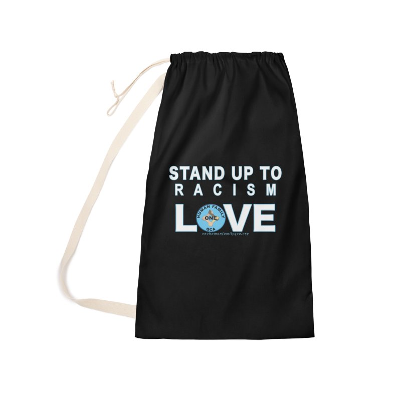 Stand Up To Racism - Love One Human Family Accessories Laundry Bag Bag by Leading Artist Shop