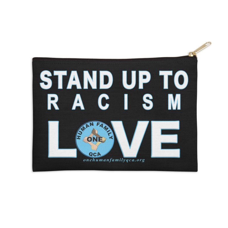 Stand Up To Racism - Love One Human Family Accessories Zip Pouch by Leading Artist Shop
