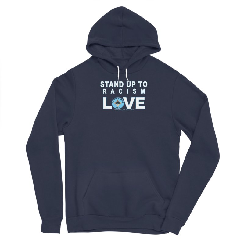 Stand Up To Racism - Love One Human Family Women's Sponge Fleece Pullover Hoody by Leading Artist Shop