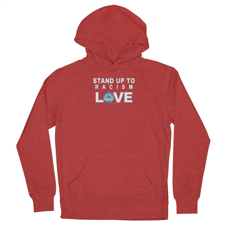 Stand Up To Racism - Love One Human Family Men's French Terry Pullover Hoody by Leading Artist Shop