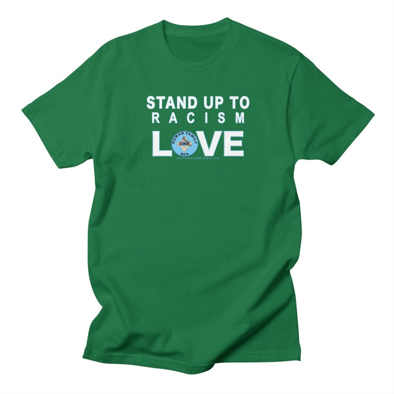 Stand Up To Racism - Love One Human Family Men's Regular T-Shirt by Leading Artist Shop