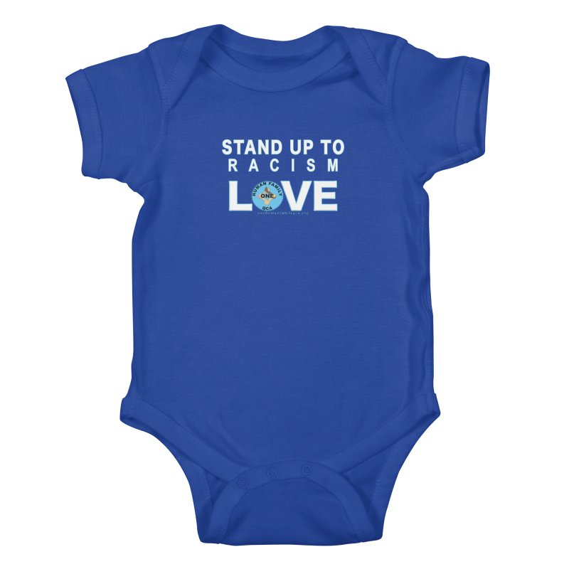 Stand Up To Racism - Love One Human Family Kids Baby Bodysuit by Leading Artist Shop