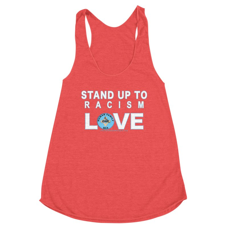 Stand Up To Racism - Love One Human Family Women's Racerback Triblend Tank by Leading Artist Shop