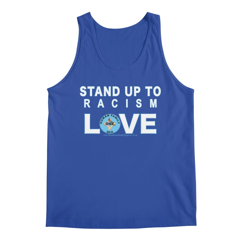 Stand Up To Racism - Love One Human Family Men's Regular Tank by Leading Artist Shop