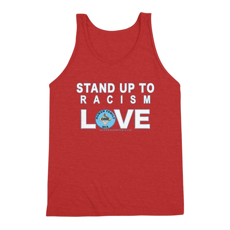 Stand Up To Racism - Love One Human Family Men's Triblend Tank by Leading Artist Shop