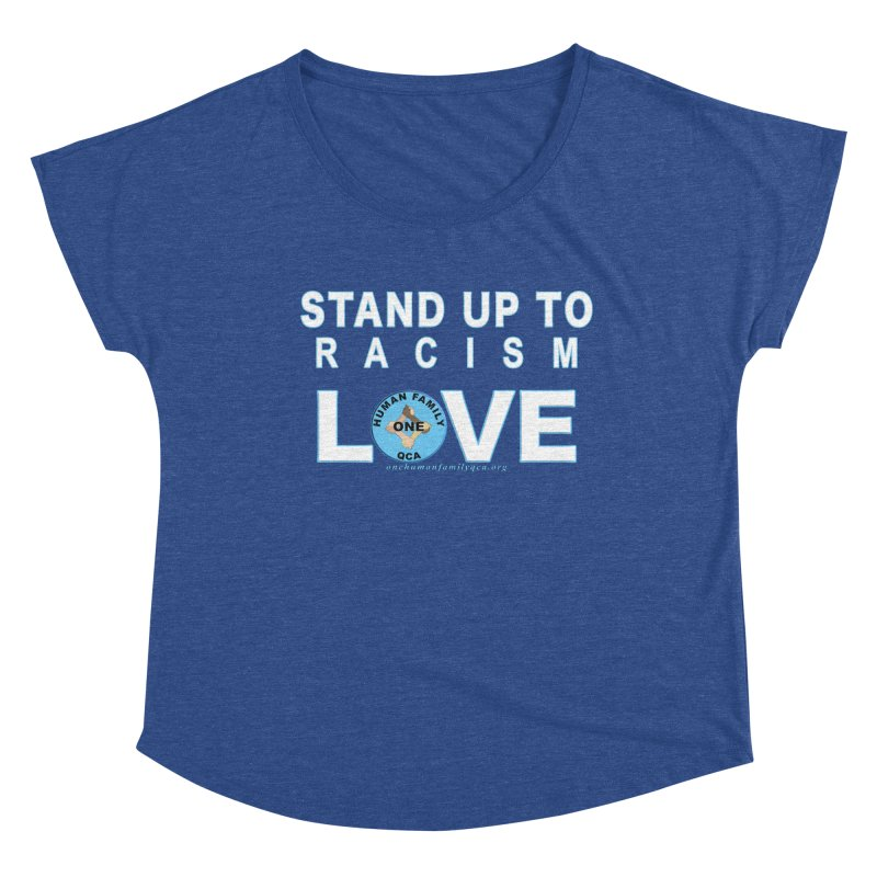 Stand Up To Racism - Love One Human Family Women's Dolman Scoop Neck by Leading Artist Shop