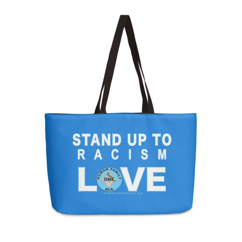 Stand Up To Racism - Love One Human Family Accessories Weekender Bag Bag by Leading Artist Shop
