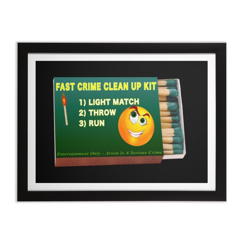 Fast Crime Clean Up Kit - Funny Home Framed Fine Art Print by Leading Artist Shop