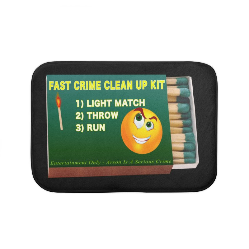 Fast Crime Clean Up Kit - Funny Home Bath Mat by Leading Artist Shop