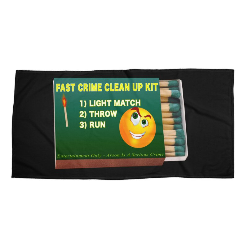 Fast Crime Clean Up Kit - Funny Accessories Beach Towel by Leading Artist Shop