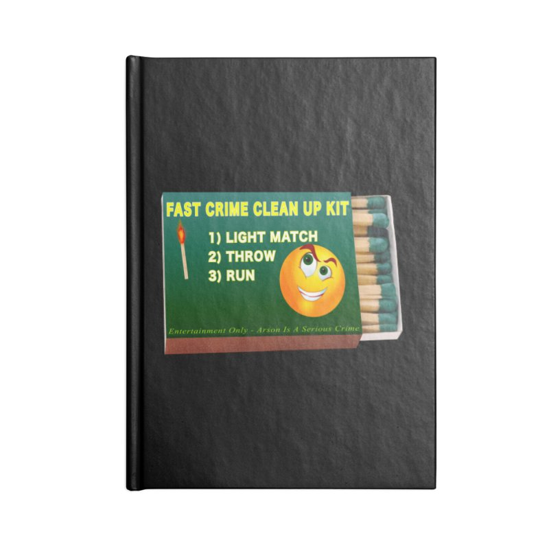 Fast Crime Clean Up Kit - Funny Accessories Blank Journal Notebook by Leading Artist Shop