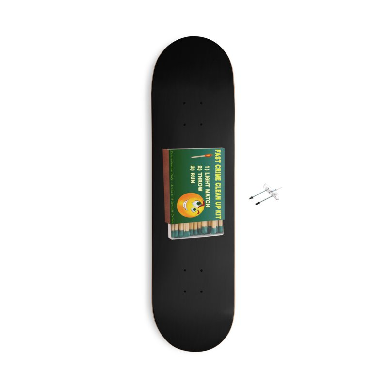 Fast Crime Clean Up Kit - Funny Accessories With Hanging Hardware Skateboard by Leading Artist Shop