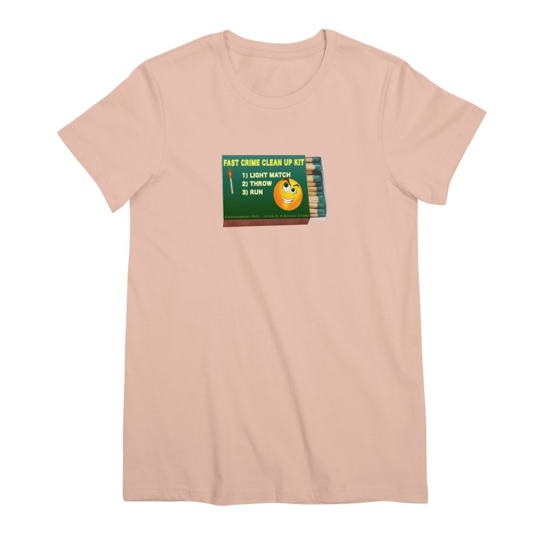 Fast Crime Clean Up Kit - Funny Women's Premium T-Shirt by Leading Artist Shop