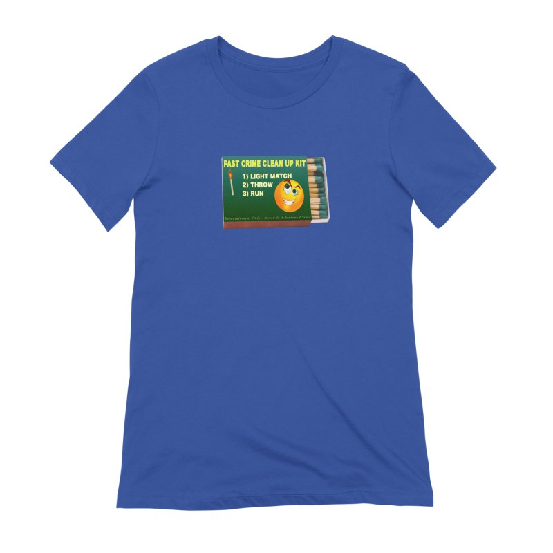 Fast Crime Clean Up Kit - Funny Women's Extra Soft T-Shirt by Leading Artist Shop