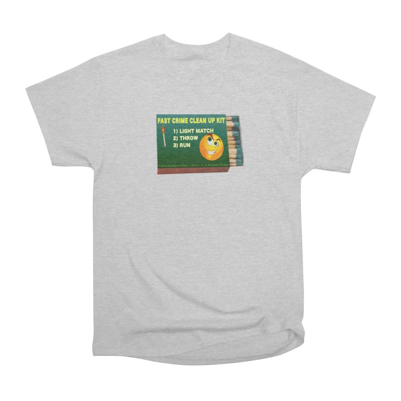 Fast Crime Clean Up Kit - Funny Women's Heavyweight Unisex T-Shirt by Leading Artist Shop