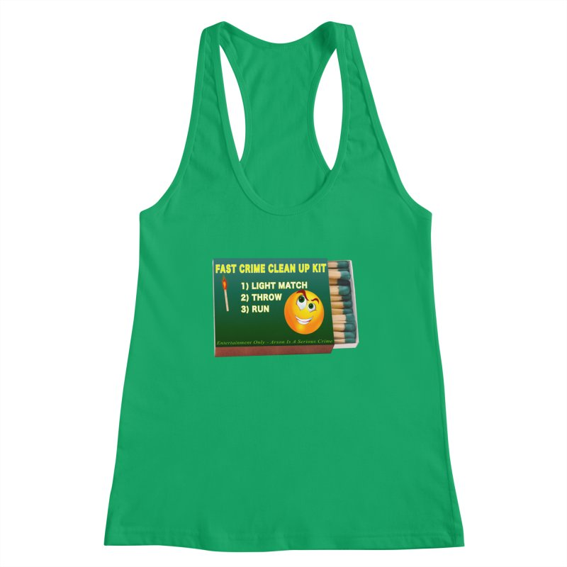Fast Crime Clean Up Kit - Funny Women's Racerback Tank by Leading Artist Shop
