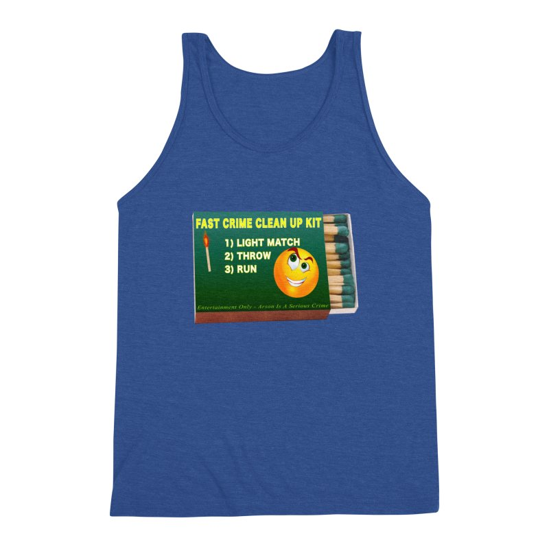 Fast Crime Clean Up Kit - Funny Men's Triblend Tank by Leading Artist Shop