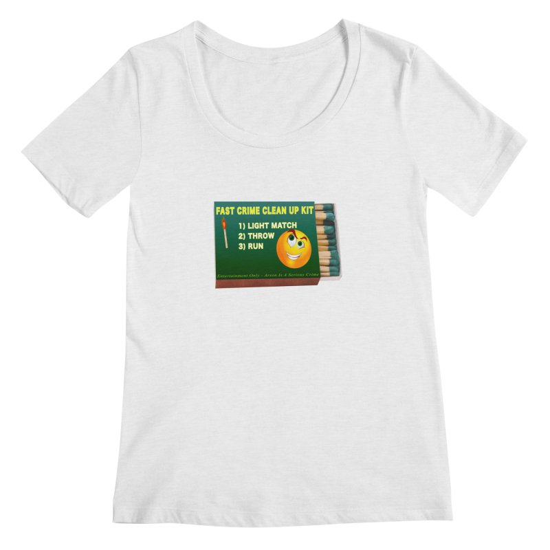 Fast Crime Clean Up Kit - Funny Women's Regular Scoop Neck by Leading Artist Shop