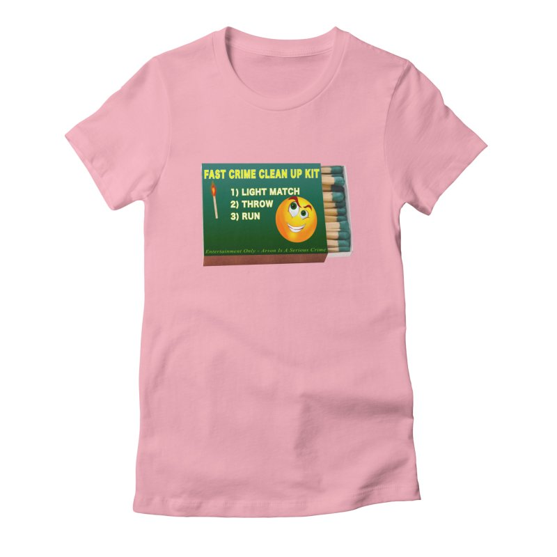 Fast Crime Clean Up Kit - Funny Women's Fitted T-Shirt by Leading Artist Shop