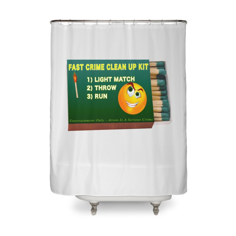 Fast Crime Clean Up Kit - Funny Home Shower Curtain by Leading Artist Shop