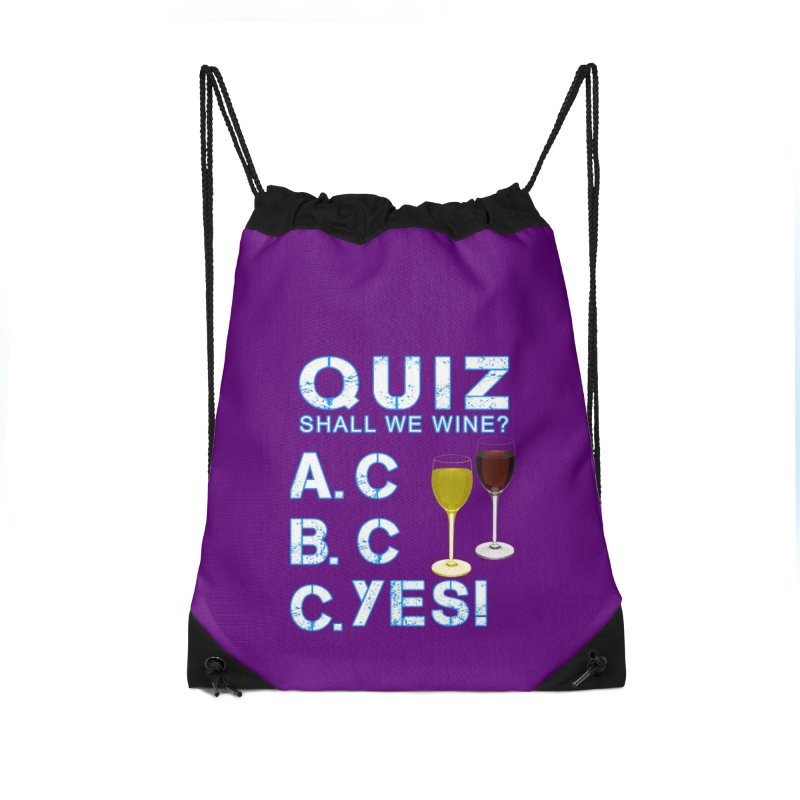 Shall We Wine Accessories Drawstring Bag Bag by Leading Artist Shop