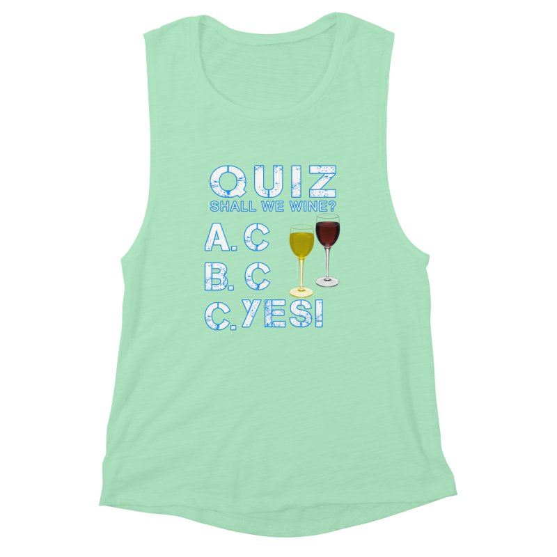 Shall We Wine Women's Muscle Tank by Leading Artist Shop