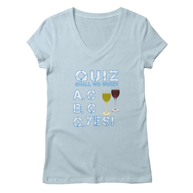 Shall We Wine Women's Regular V-Neck by Leading Artist Shop