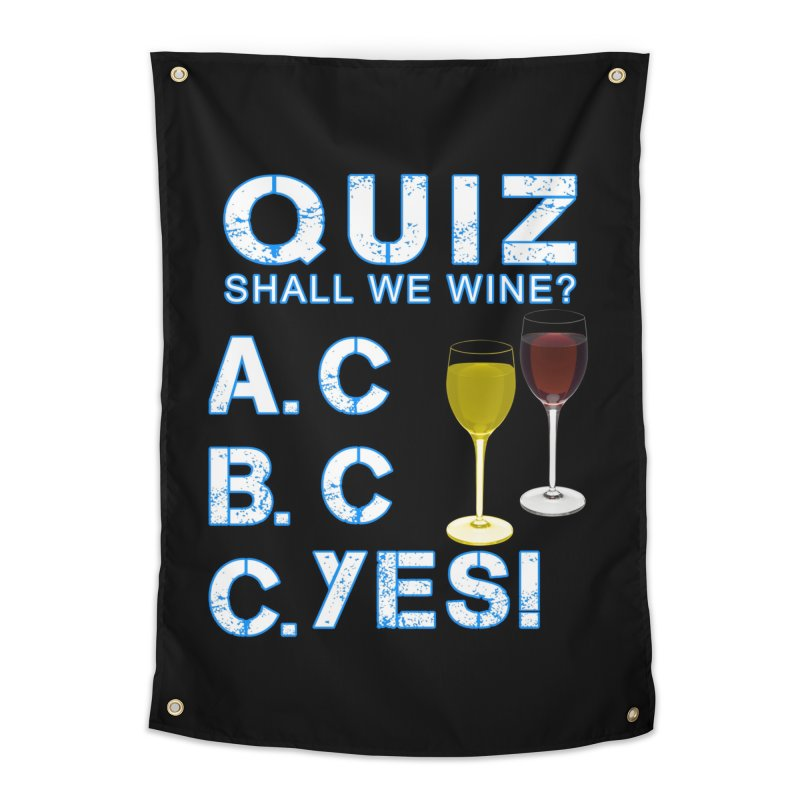 Shall We Wine Home Tapestry by Leading Artist Shop