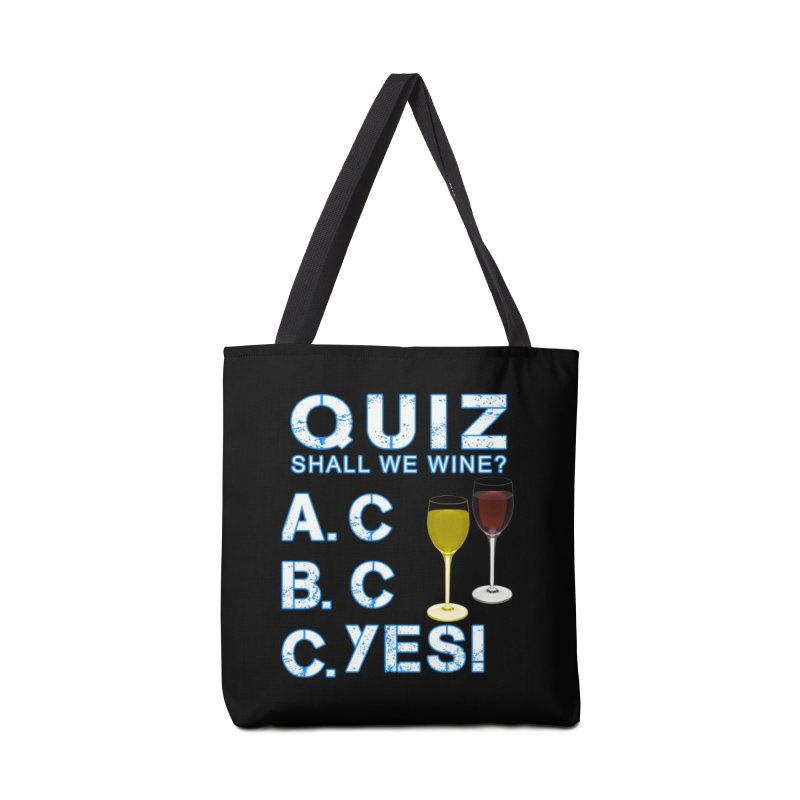 Shall We Wine Accessories Tote Bag Bag by Leading Artist Shop