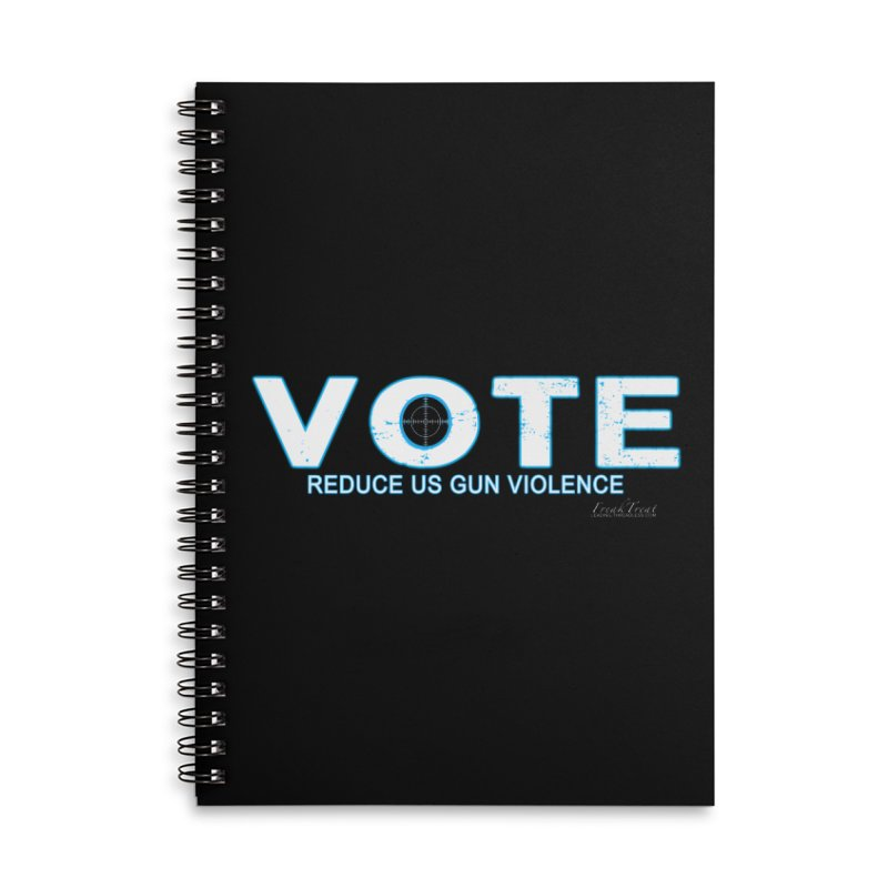 Vote To Reduce Gun Violence Accessories Lined Spiral Notebook by Leading Artist Shop
