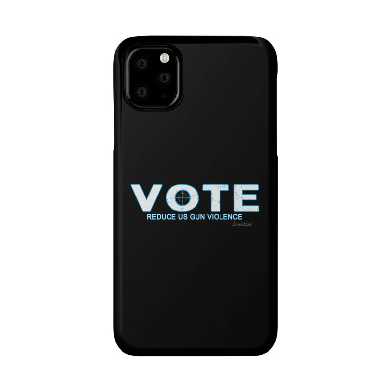 Vote To Reduce Gun Violence Accessories Phone Case by Leading Artist Shop