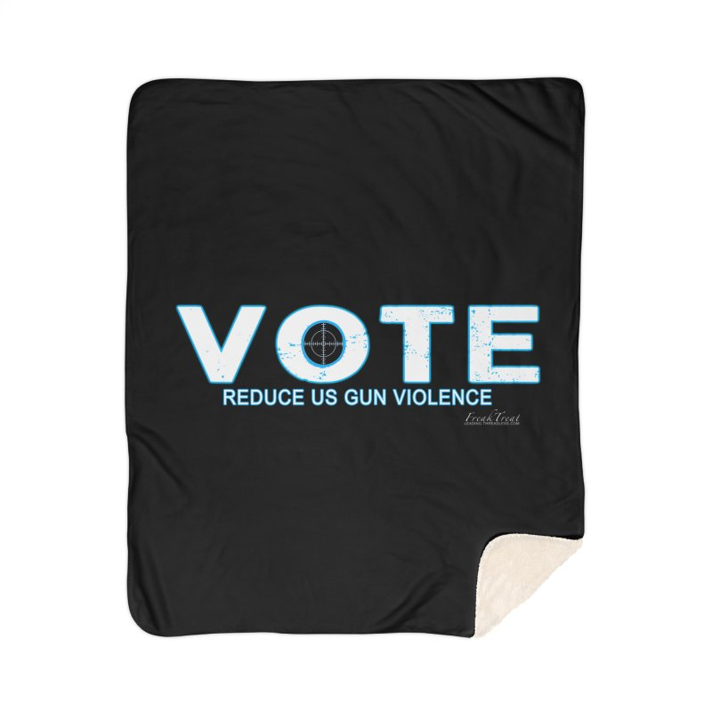 Vote To Reduce Gun Violence Home Sherpa Blanket Blanket by Leading Artist Shop
