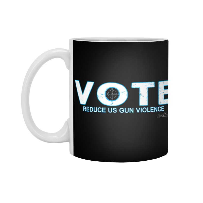 Vote To Reduce Gun Violence Accessories Standard Mug by Leading Artist Shop