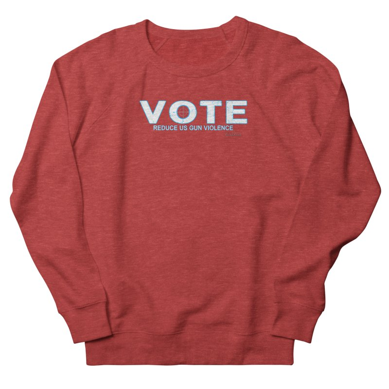 Vote To Reduce Gun Violence Men's French Terry Sweatshirt by Leading Artist Shop