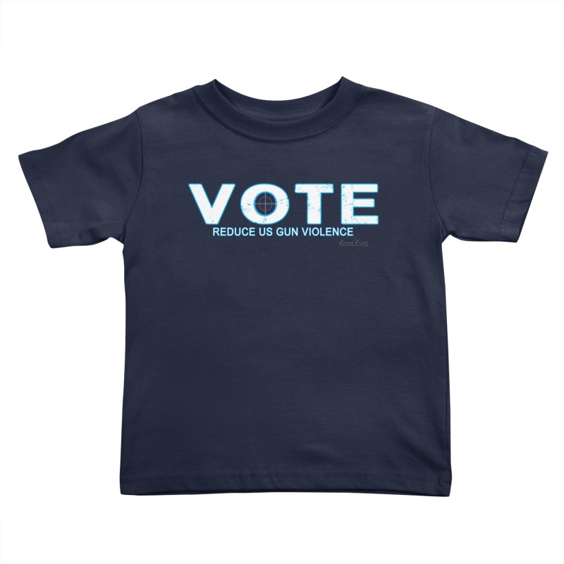 Vote To Reduce Gun Violence Kids Toddler T-Shirt by Leading Artist Shop